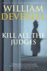 Kill All the Judges (Arthur Beauchamp, #3)