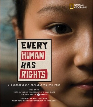 Every Human Has Rights by National Geographic Society