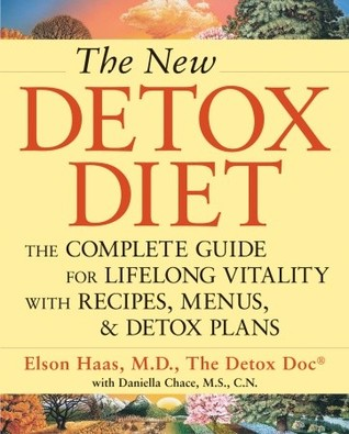 The New Detox Diet by Elson M. Haas