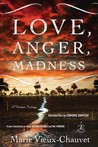 Love, Anger, Madness: A Haitian Trilogy