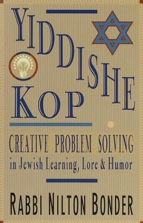 Libros electrónicos para descargar gratis epub Yiddishe Kop: Creative Problem Solving in Jewish Learning, Lore, and Humor