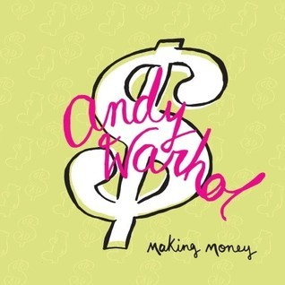 Andy Warhol: Making Money