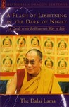 A Flash of Lightning in the Dark of Night by Dalai Lama XIV