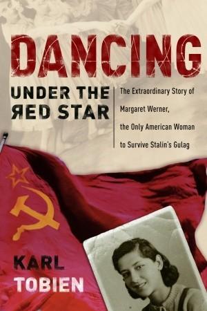 Dancing Under the Red Star by Karl Tobien