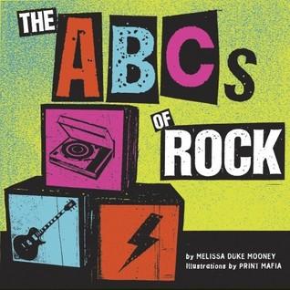 The ABCs of Rock by Melissa Duke Mooney