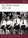 The Hitler Youth 1933–45 by Alan Dearn