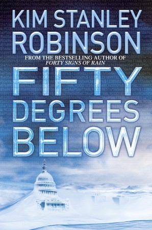 Fifty Degrees Below by Kim Stanley Robinson