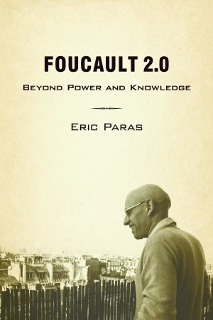 Foucault 2.0 by Eric Paras