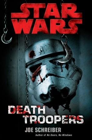 Death Troopers by Joe Schreiber