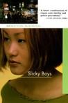Slicky Boys by Martin Limón