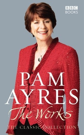 Pam Ayres: The Works: The Classic Collection