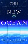This New Ocean: The Story of the First Space Age