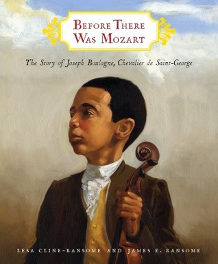 Before There Was Mozart by Lesa Cline-Ransome