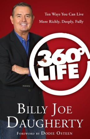 360-Degree Life: Ten Ways You Can Live More Richly...