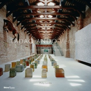 Tadao Ando Venice: The Pinault Collection at the Palazzo Grassi and the Punta Della Dogana