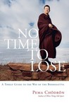 No Time to Lose: ...