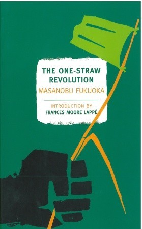 the-one-straw-revolution-an-introduction-to-natural-farming