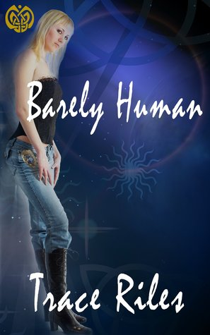 Ebook Barely Human by Trace Riles PDF!