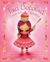Download ebook Tina Cocolina: Queen of the Cupcakes by Pablo Cartaya