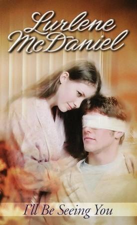 I'll Be Seeing You by Lurlene McDaniel