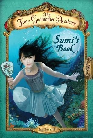 the-fairy-godmother-academy-5-sumi-s-book