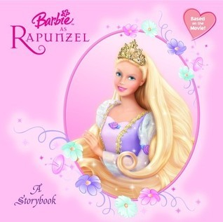Barbie as Rapunzel: A Storybook