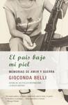 El país bajo mi piel by Gioconda Belli