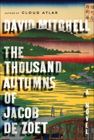 Ebook The Thousand Autumns of Jacob de Zoet by David Mitchell TXT!
