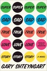 Download Super Sad True Love Story