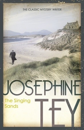 Review: 'The Singing Sands' by Josephine Tey'