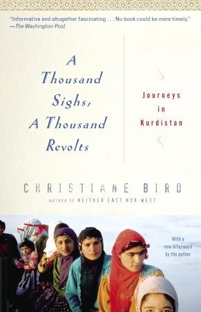 a-thousand-sighs-a-thousand-revolts-journeys-in-kurdistan
