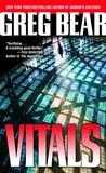 Vitals by Greg Bear