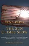 The Sun Climbs Sl...