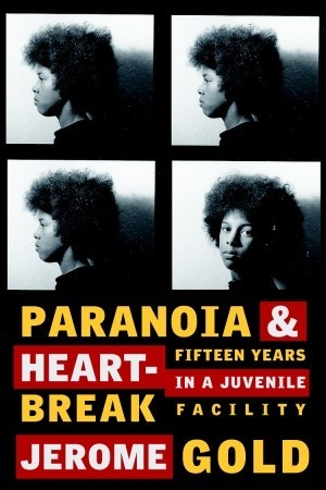 Paranoia & Heartbreak by Jerome Gold