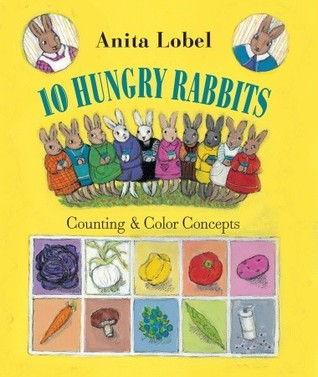 10 Hungry Rabbits by Anita Lobel