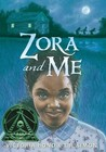 Zora and Me (Zora and Me, #1)