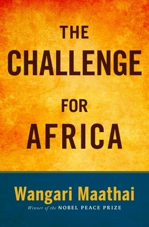 The challenge for africa by wangari maathai the challenge for africa fandeluxe Images