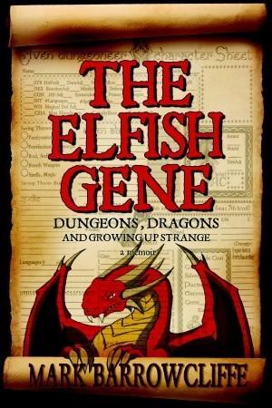 Elfish Gene by Mark Barrowcliffe