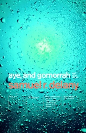 Aye, and Gomorrah: And Other Stories