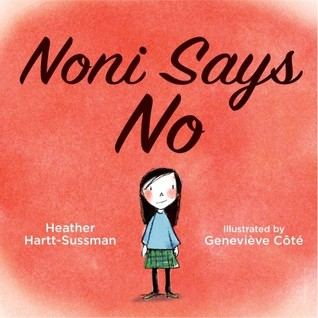 Noni Says No by Heather Hartt-Sussman