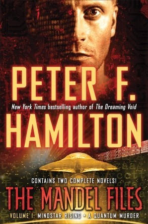 Ebook The Mandel Files, Volume 1: Mindstar Rising & A Quantum Murder by Peter F. Hamilton PDF!