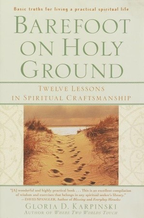 Barefoot on holy ground twelve lessons in spiritual craftsmanship 1106534 malvernweather Choice Image