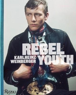 Rebel Youth: Karlheinz Weinberger