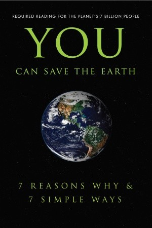 you-can-save-the-earth-7-reasons-why-7-simple-ways