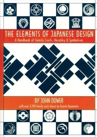 The Elements of Japanese Design: A Handbook of Family Crests, Heraldry & Symbolism