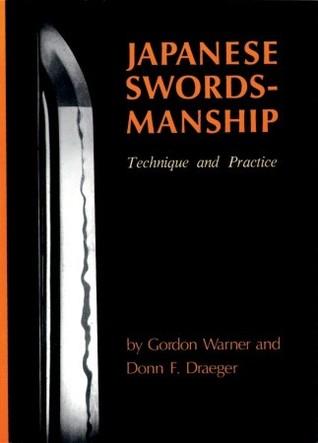 Japanese Swordsmanship: Technique And Practice