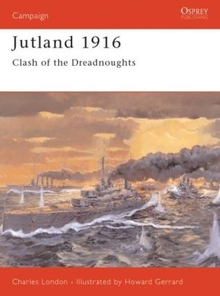 Jutland 1916: Clash of the Dreadnoughts