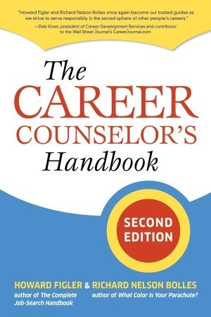 The Career Counselor's Handbook by Howard Figler