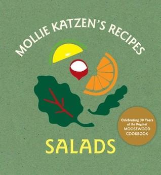 Mollie Katzen's Recipes Salads: Salads