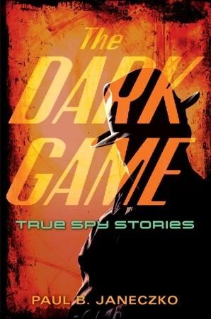 The Dark Game by Paul B. Janeczko